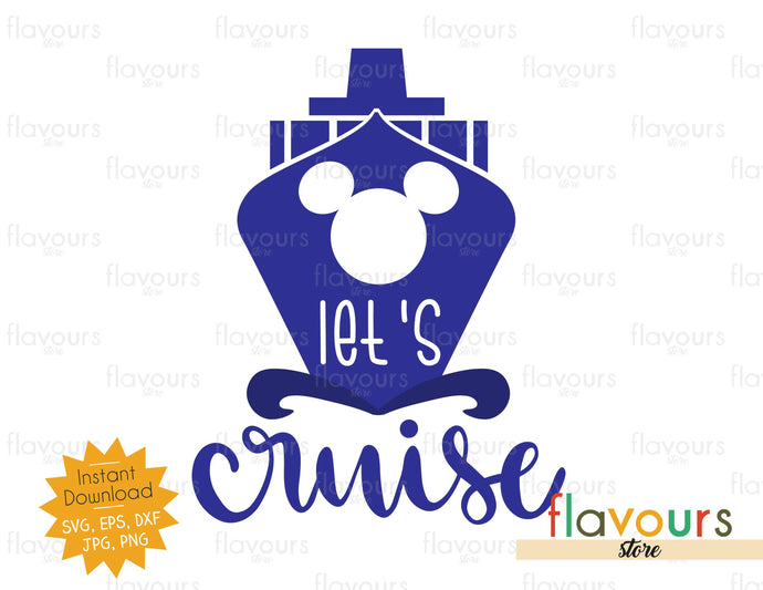 Let's Cruise - Instant Download - SVG Cut Files