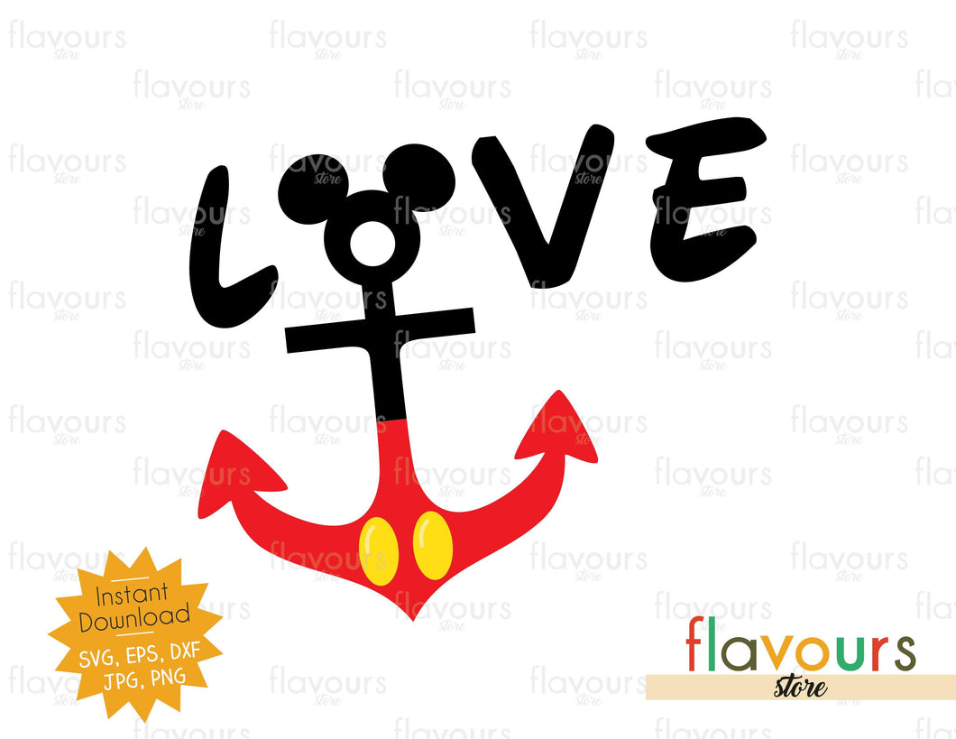 Love - Mickey Anchor - Instant Download - SVG Cut File
