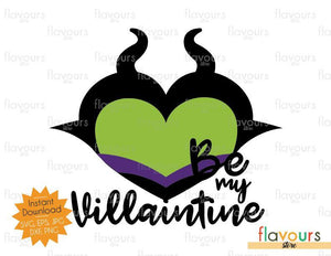 Maleficent - Be my Villaintine - SVG Cut File