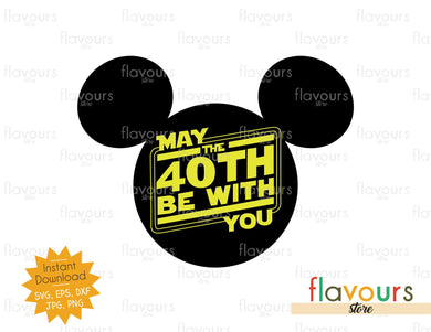 May the 40th be with You - Star Wars - Cuttable Design Files