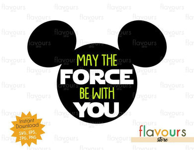 May The Force Be With You Mickey Ears - Star Wars - Cuttable Design Files