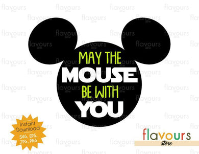 May The Mouse Be With You Mickey Ears - Star Wars - Cuttable Design Files