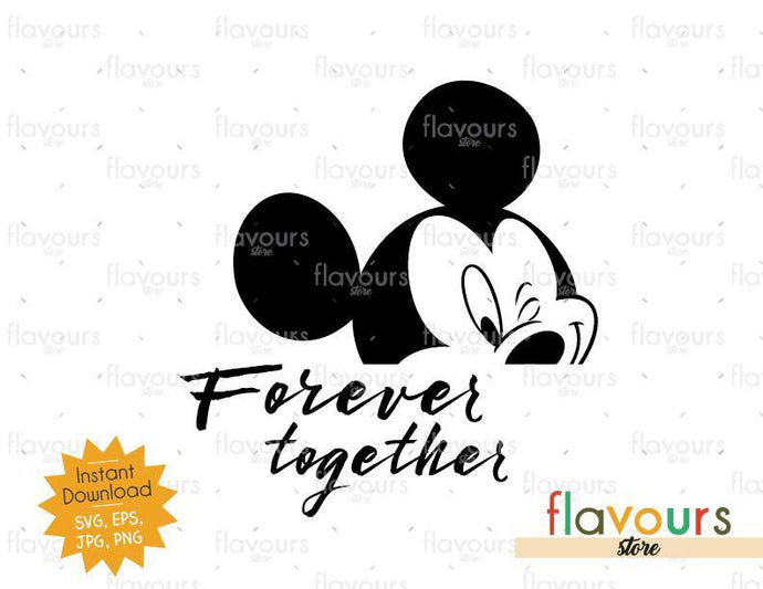 Forever Together Mickey - SVG Cut File