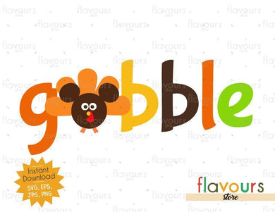 Gobble Mickey Turkey - INSTANT DOWNLOAD - SVG Files