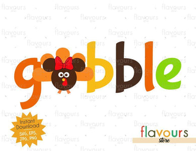 Gobble Minnie Turkey - INSTANT DOWNLOAD - SVG Files