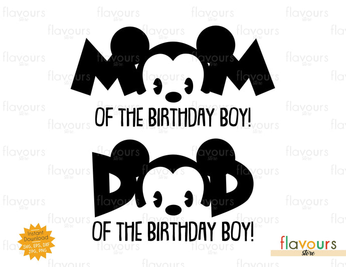 Mom and Dad of the Birthday Boy - Mickey Mouse - SVG Cut File