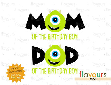 Mom and Dad of the Birthday Boy - Mike Monster Inc - Instant Download - SVG FILES