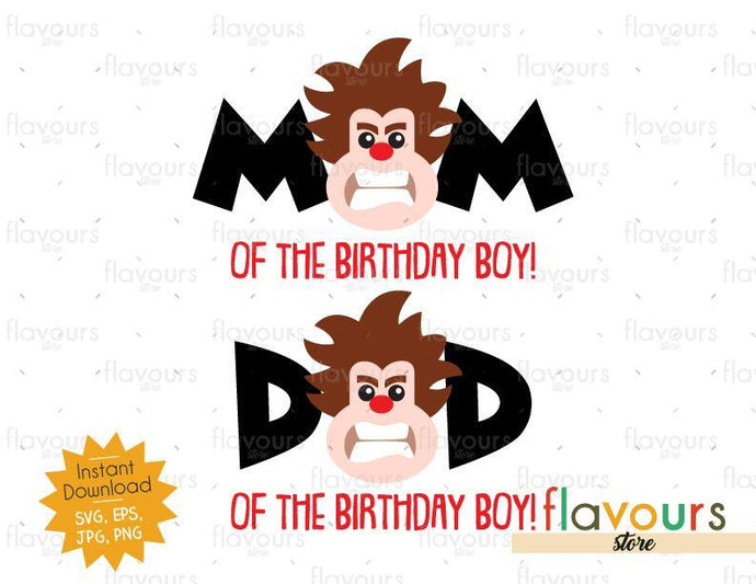 Mom and Dad of the Birthday Boy - Wreck it Ralph - Instant Download - SVG FILES