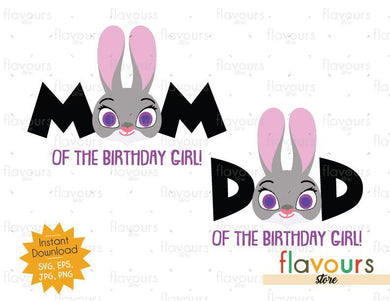 Mom and Dad of the Birthday Girl - Judy Hopps - Zootopia - Instant Download - SVG FILES
