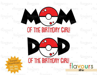 Mom and Dad of the Birthday Girl - Pokeball - Pokemon - Cuttable Design Files