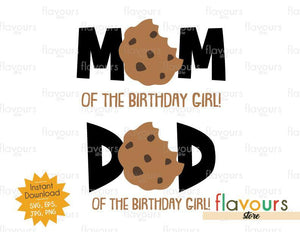 Mom and Dad of the Birthday Girl - Cookie - Instant Download - SVG FILES