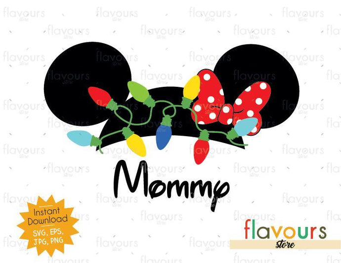 Mommy Christmas Lights Minnie Ears - SVG Cut File