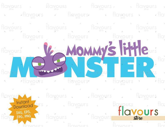 Mommy's Little Monster - Randall - Monsters Inc - SVG Cut File