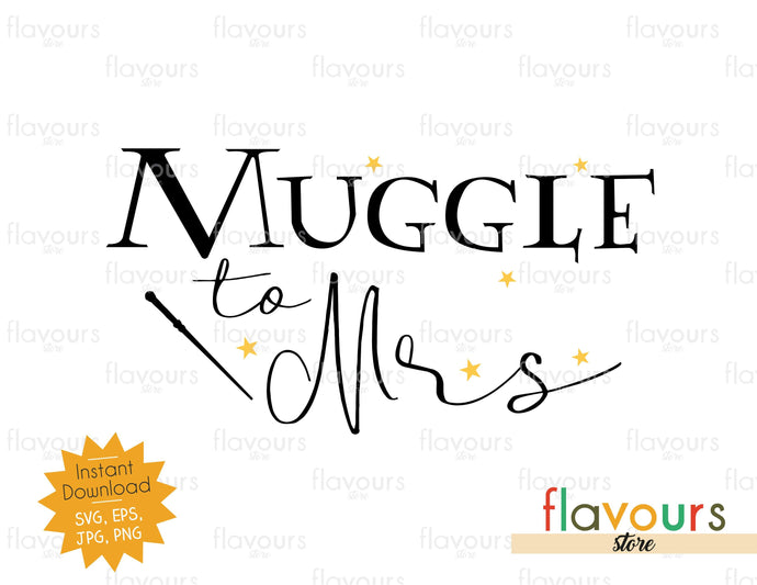 Muggle to Mrs - SVG Cut File