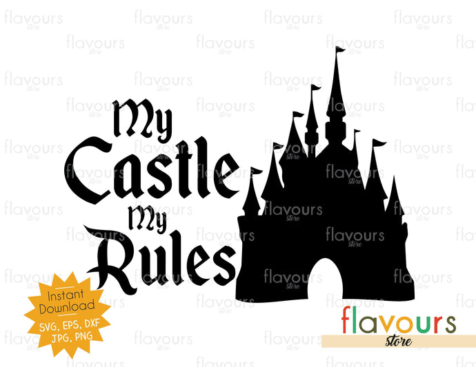 My Castle My Rules - SVG Cut File *FREEBIE*