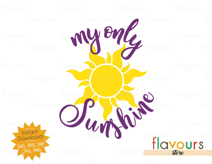 My Only Sunshine - SVG Cut File