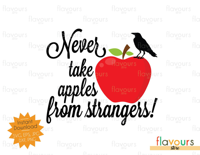 Never take apples from strangers - Descendants - SVG Cut Files