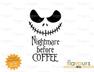 Nightmare before Coffee - Jack Skellington - SVG Cut File - Instant Download