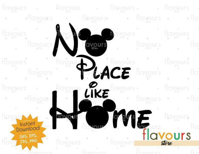 No place like home - Mickey Ears - SVG Cut File - FlavoursStore