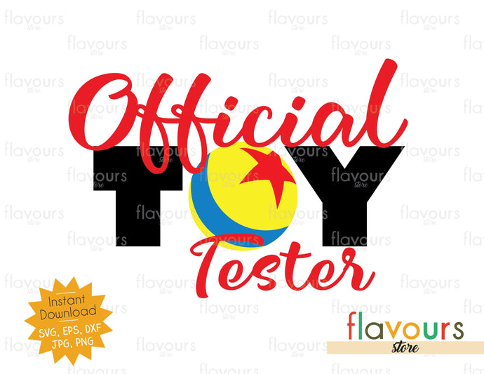 Official Toy Tester - Toy Story - Instant Download - SVG Cut File - FlavoursStore