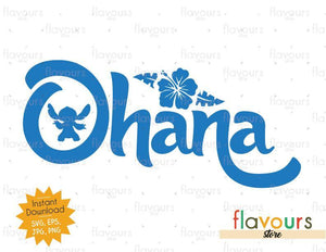 Ohana - Lilo and Stitch - SVG Cut File