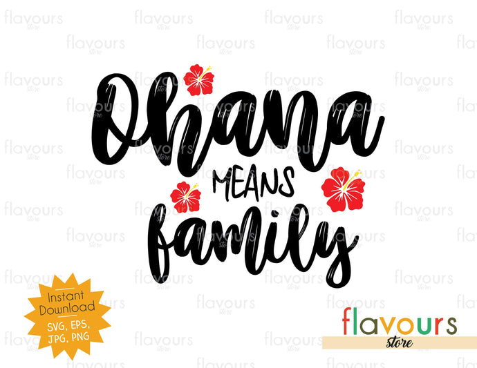Ohana means Family - Lilo and Stitch - SVG Cut File