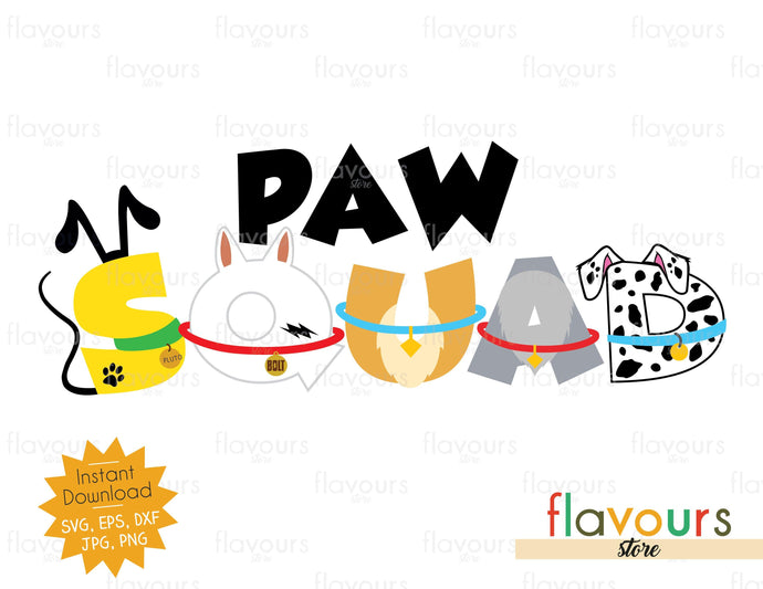 Paw Squad - Cuttable Design Files - FlavoursStore