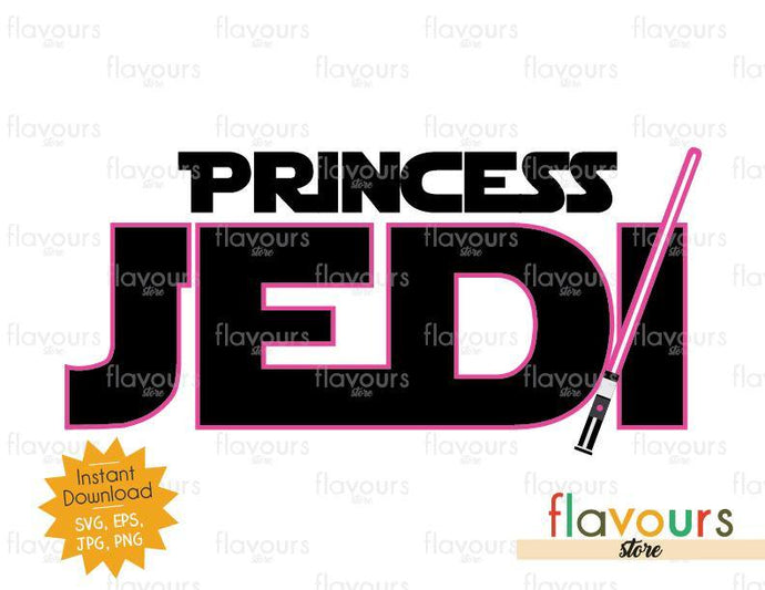 Princess Jedi - Star Wars - Cuttable Design Files - FlavoursStore