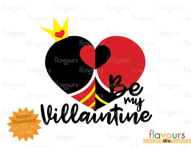 Queen of hearts - Be my Villaintine - SVG Cut File