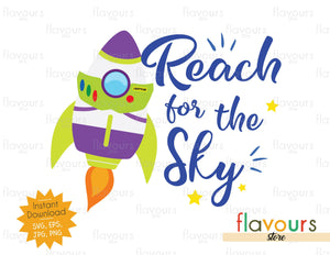 Reach for the Sky - Toy Story - Instant Download - SVG FILES
