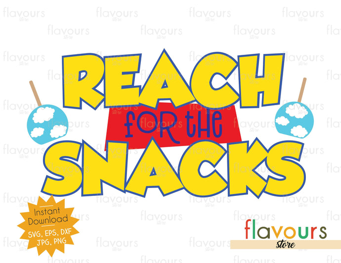 Reach for the Snacks - SVG Cut File