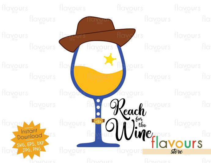Reach For The Wine - Woody - SVG Cut File