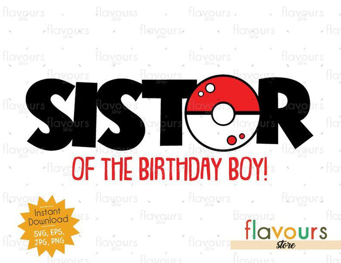 Sister of the Birthday Boy - Pokeball - Pokemon - Cuttable Design Files
