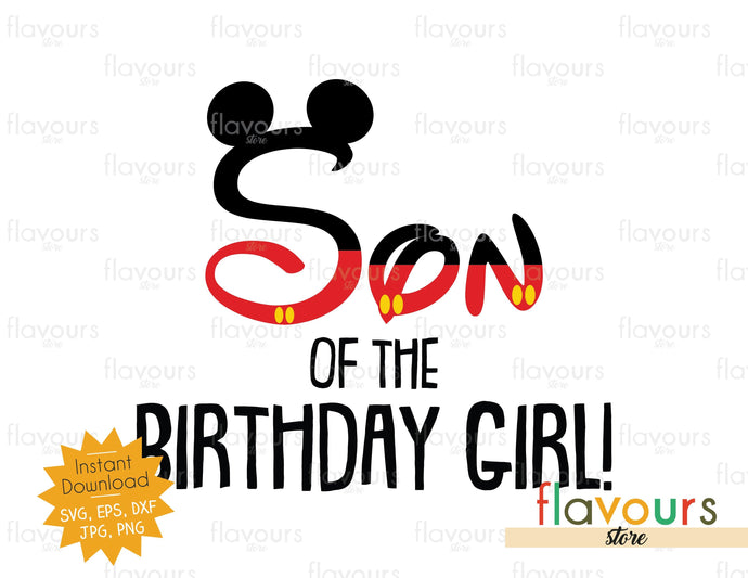 Son of the Birthday Girl - Mickey Ears - SVG Cut File