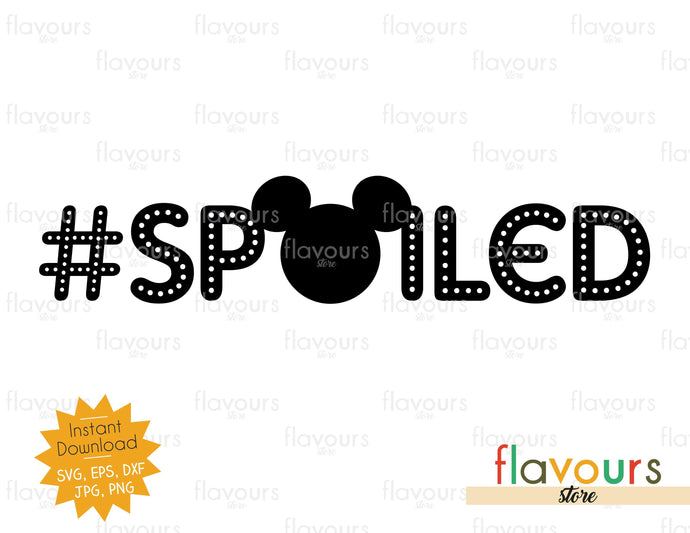 Spoiled - Mickey Ears - Instant Download - SVG Cut File
