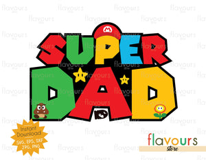 Super Dad - SVG Cut File