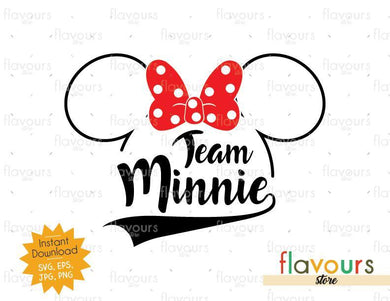 Team Minnie  - Disney Trip - SVG Cut File - FlavoursStore