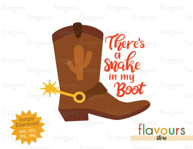 There's A Snake In My Boot - Toy Story - Instant Download - SVG File - FlavoursStore