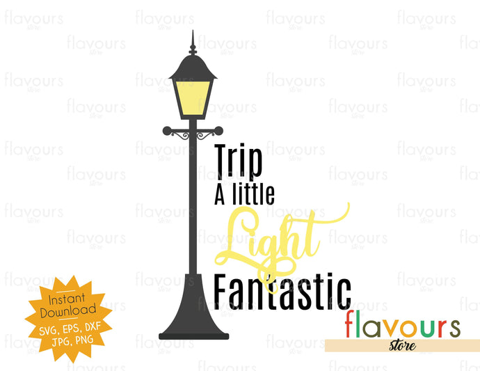 Trip A Little Light Fantastic - Mary Poppins - SVG Cut File