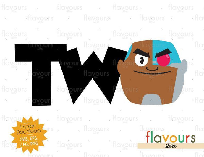 Two - Cyborg - Teen Titans Go - Instant Download - SVG FILES
