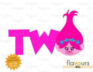 Two - Poppy - Trolls - Instant Download - SVG FILES