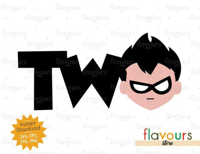 Two - Robin - Teen Titans Go - Instant Download - SVG FILES