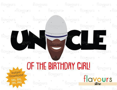Uncle of the Birthday Girl - Frozone - The Incredibles - Instant Download - SVG FILES