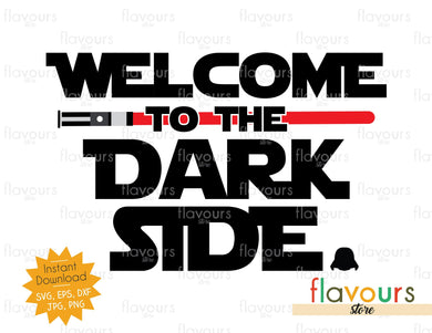 Welcome to the Dark Side - Star Wars - Cuttable Design Files