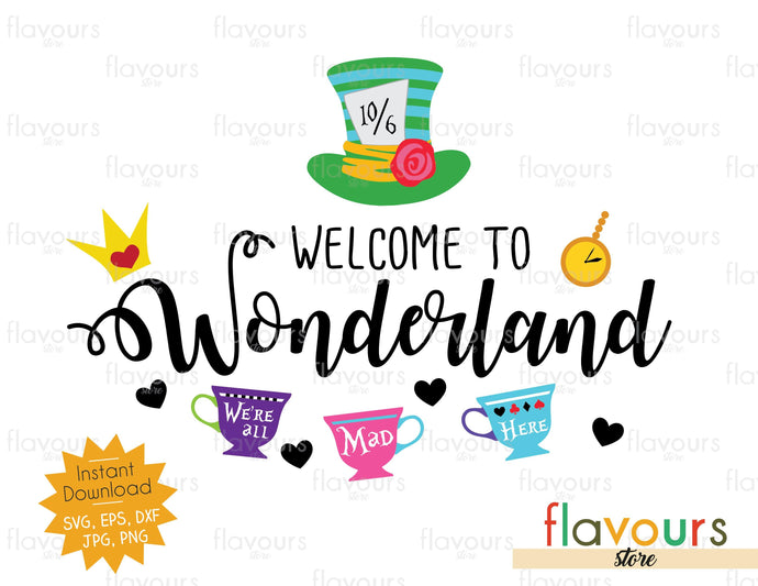 Welcome to Wonderland - SVG Cut File