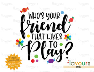 Who's Your Friend That Likes To Play? - Inside Out - SVG Cut File