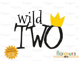 Wild Two - Wild Thing - Cuttable Design Files