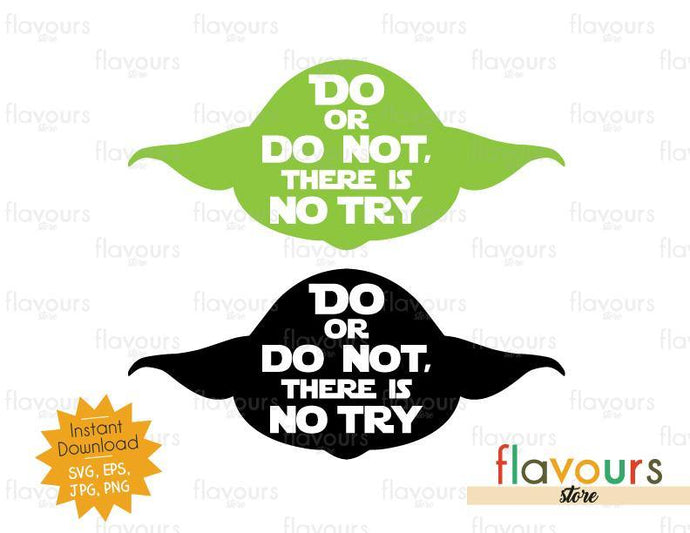 Yoda Quote - Star Wars - Cuttable Design Files - FlavoursStore