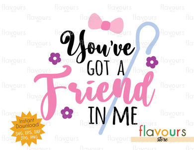 You've Got a Friend in Me - Bo Peep - Toy Story - SVG Cut File - FlavoursStore