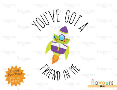 You've Got a Friend in Me - Buzz Rocket - Toy Story SVG Cut File
